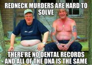 Funniest_Memes_redneck-murders-are-hard-to-solve_4076