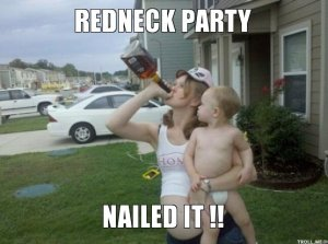 redneck-party-nailed-it-
